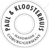 Paul & Kloosterhuis - Handmade Coburg / Germany