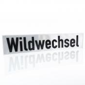 Wechsel-Klett-Schild - Wildwechsel
